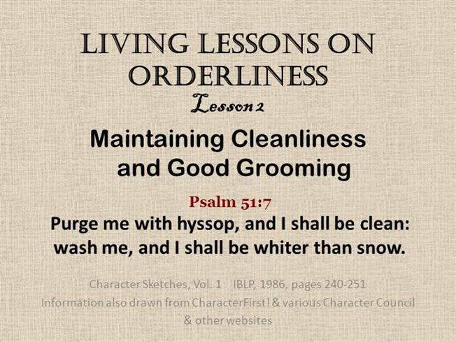 Cleanliness and orderliness