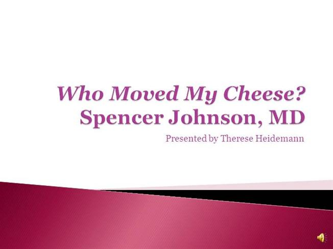 who moved my cheese powerpoint presentation