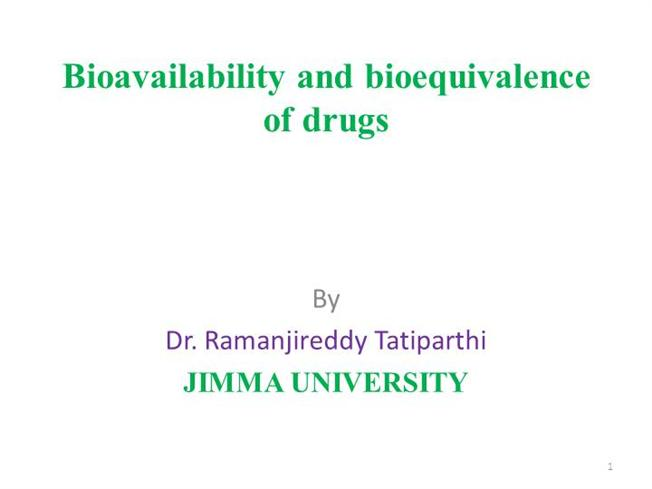 Bioavailability And Bioequivalence Of Drugs Authorstream