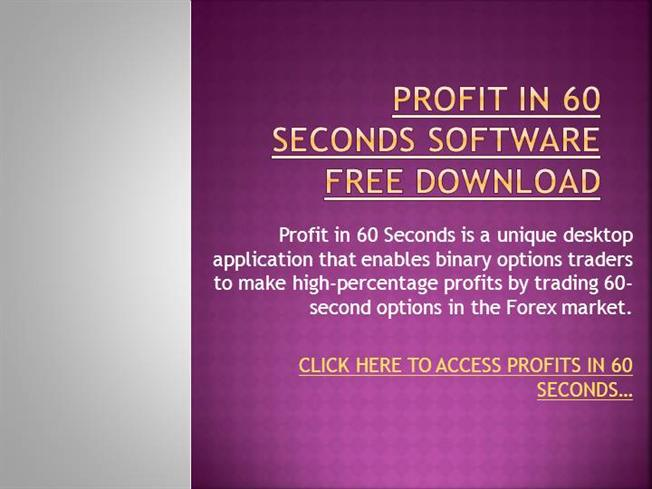 Profit in 60 seconds binary options software