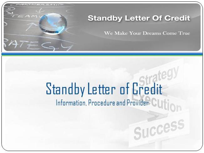 standby letter of credit avail standby letter of credit sblc bronze wing trading 24967 | 2086196 635290637245563750