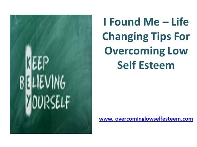 I found me life changing tips for overcoming low self for Self esteem powerpoint templates