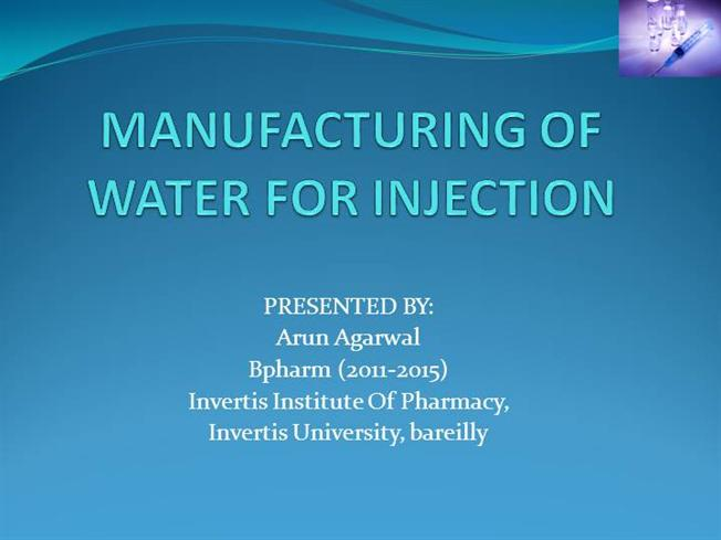 Manufacturing Of Water For Injection Authorstream