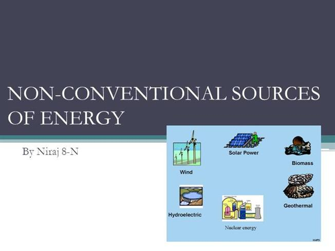 Non Conventional Sources Of Energy Authorstream
