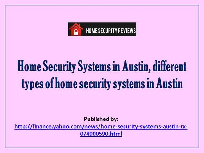 Home Security Systems In Austin Different Types Of Home