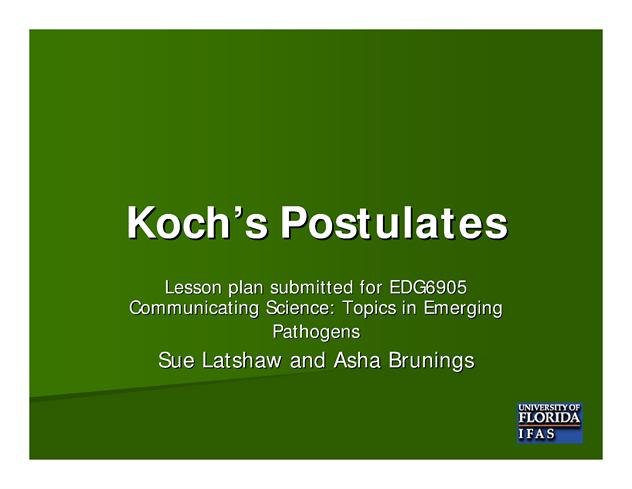 kochs postulates essay The germ theory of disease is the currently he first published his theory in an 1849 essay on the mode of communication of cholera, in koch's postulates:.