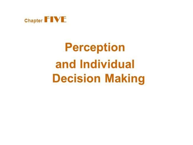 UNT MGMT 3720 CH 6 Quiz - Perception and Individual Decision Making
