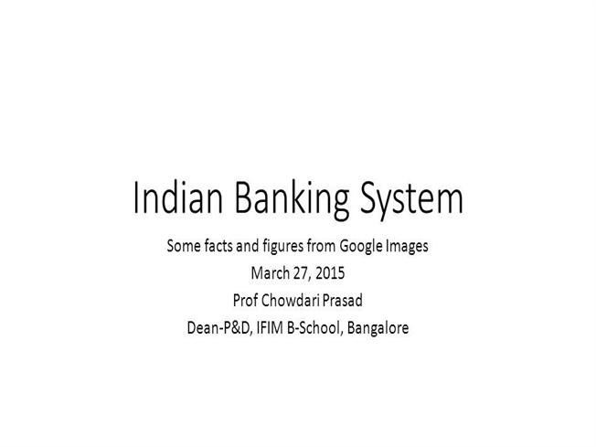 synopsis indian banking system Information technology in banking sector rajesh the indian banking sector is also trying to wake up from sleep and become impact of it on banking system.