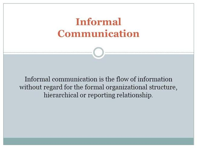 Informal communication characteristics