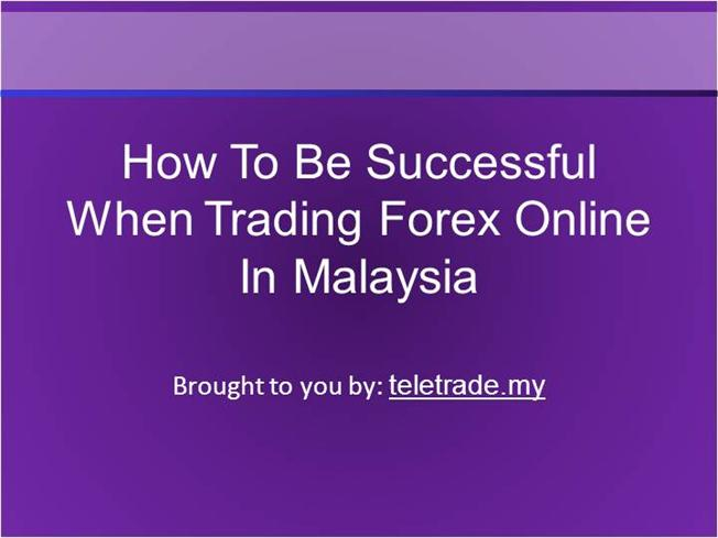 How to become a forex trader in malaysia