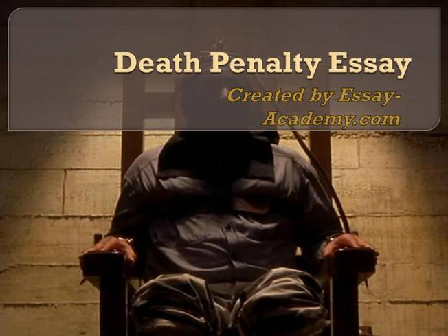 Capital Punishment Death Penalty for Essays