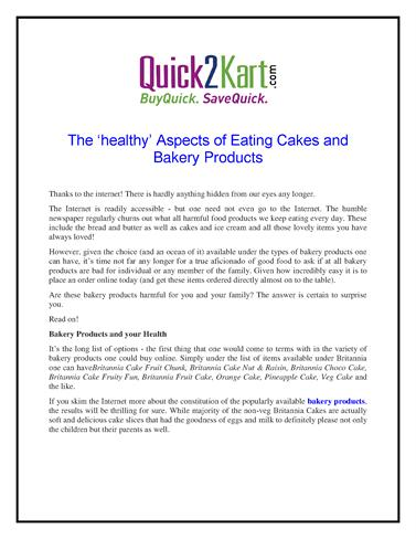 The 'Healthy' Aspects of Eating Cakes And Bakery Products