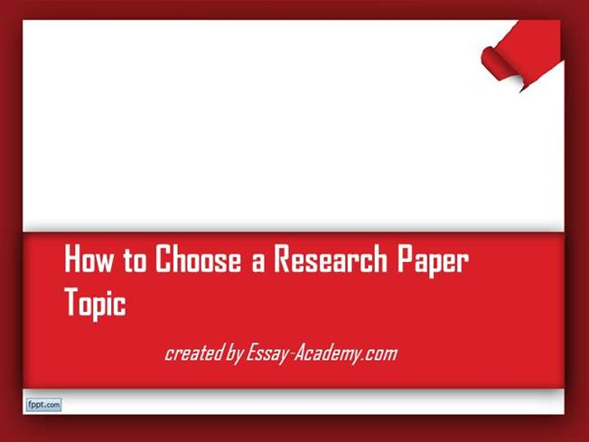 how to choose a topic for research paper