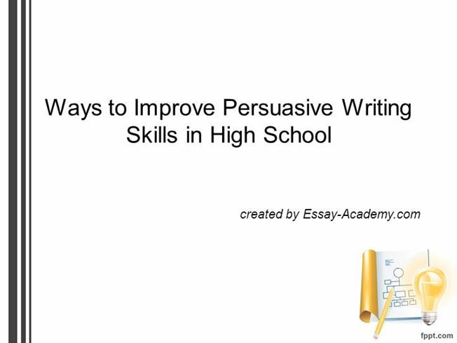 persuasive essay tips for high school