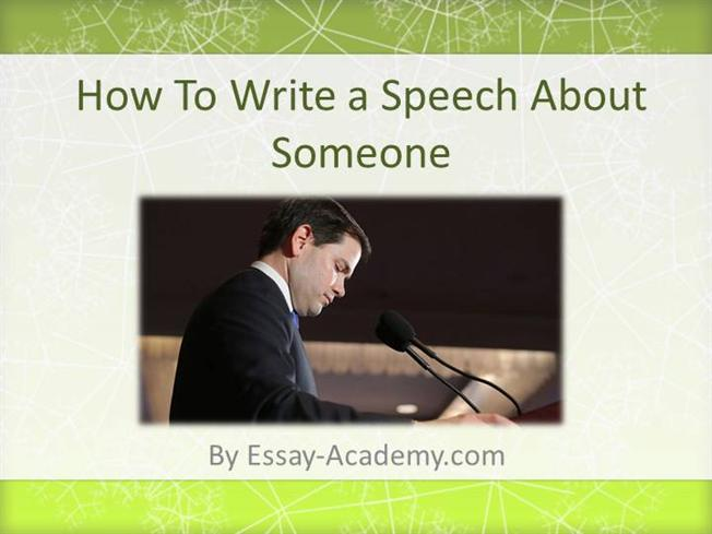 how to write a good speech about someone