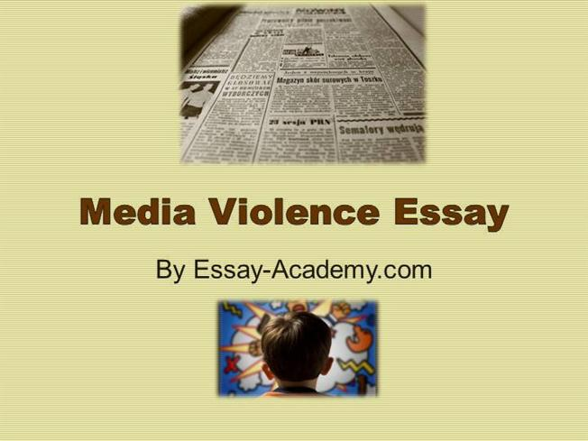 violence in media essay violence in mass media essay get your pre written