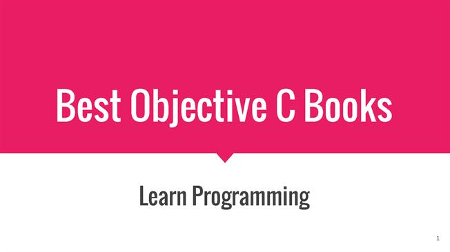 Learn objective-c: best objective-c courses, tutorials & books.