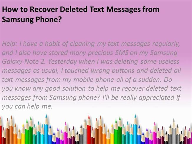 how to recover deleted text messages on iphone how to recover deleted text messages from samsung phone 20958