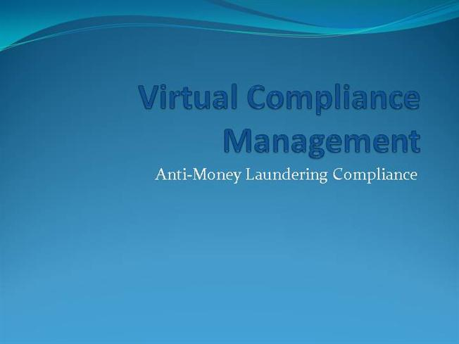 Anti money laundering compliance authorstream for Anti money laundering compliance program template