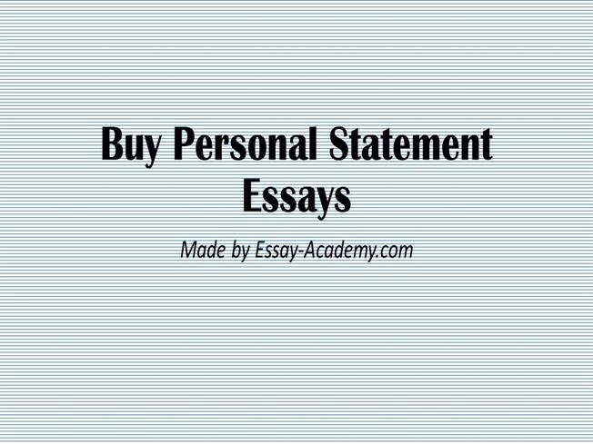 Looking to Buy Personal Statement? We Have the Best
