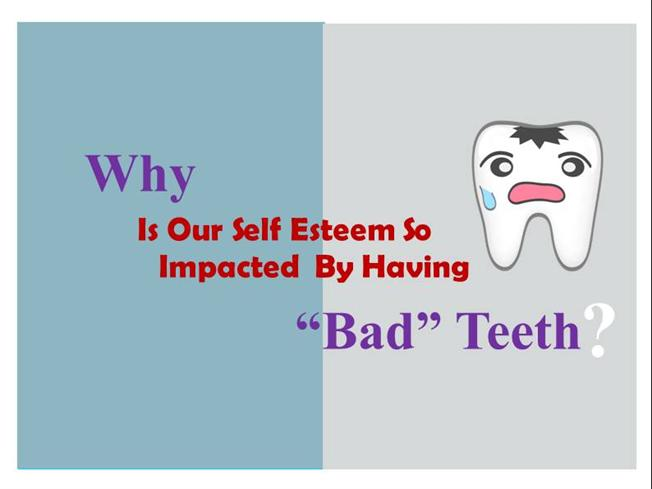 self esteem powerpoint templates - why is our self esteem so impacted by having bad teeth