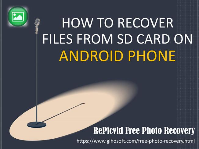 How to Recover Deleted Files from SD Card on Android Phone