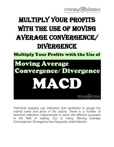 Multiply Your Profits With the Use of Moving Average