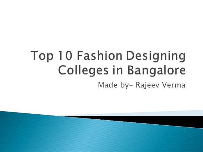 Top 10 Fashion Designing Colleges In Bangalore Authorstream