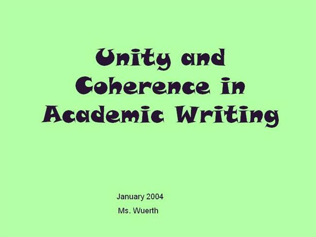 Unity and coherence in academic writing