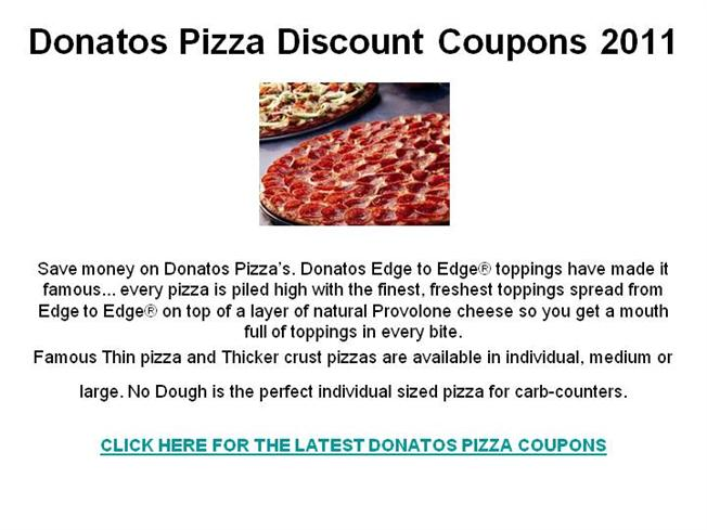 Donatos Coupon Codes When Jim Grote founded Donatos back in , he did it with only $1, dollars in his pocket and a simple philosophy: