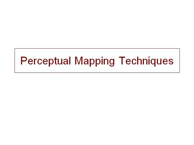 Perceptual mapping techniques authorstream for Perceptual map template powerpoint