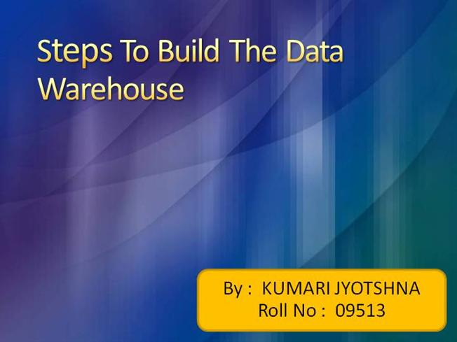 11 Steps to Successful Data Warehousing