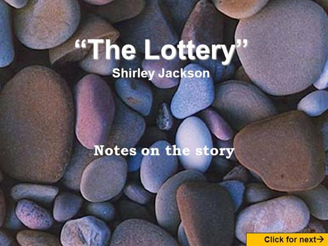 shirley jacksons the lottery essay Hidden horrors in shirley jackson's the lottery essay hidden horrors in shirley jackson's the lottery shirley jackson's short story the lottery presents conflict on more than one level.